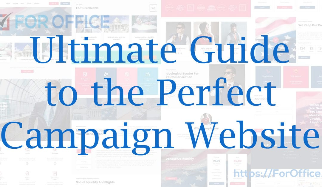 The Ultimate Guide to Creating the Perfect Campaign Website